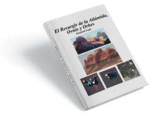 El Resurgis de la Atlantida by Elizabeth Eagle
