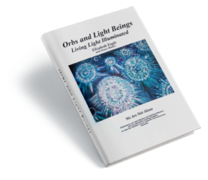 Orbs and Light Beings Book by Elizabeth Eagle
